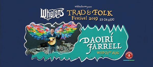 Daoir Farrell - Whelans Trad & Folk Fest 2019