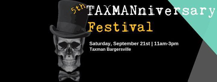 5th TAXMANniversary Festival