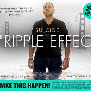 Suicide - The Ripple Effect - Rialto Dunedin