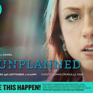 Unplanned - Event Cinemas Cronulla