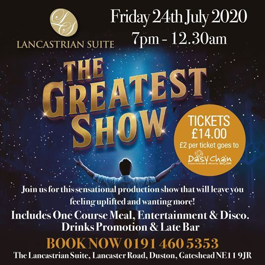 The Greatest Show at The Lancastrian Suite