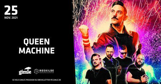 Queen Machine i Roskilde Kongrescenter, 25 November | Event in Roskilde | AllEvents.in