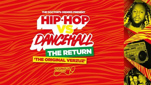 Hip-Hop vs Dancehall - THE RETURN!, 2 July | Event in London | AllEvents.in