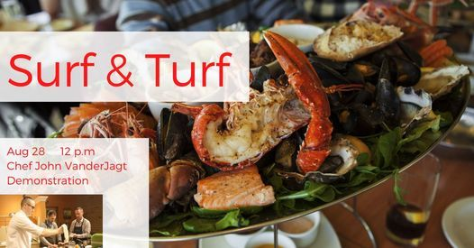 Surf & Turf: Demonstration Cooking Class, 28 August   Event in Holland   AllEvents.in
