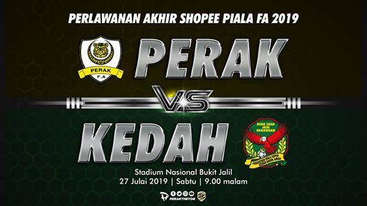 Final Shopee Piala Fa 2019 Perak Vs Kedah At Bukit Jalil National Stadium Kuala Lumpur
