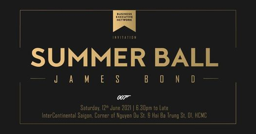 SUMMER BALL - JAMES BOND, 12 June | Event in Ho Chi Minh City | AllEvents.in