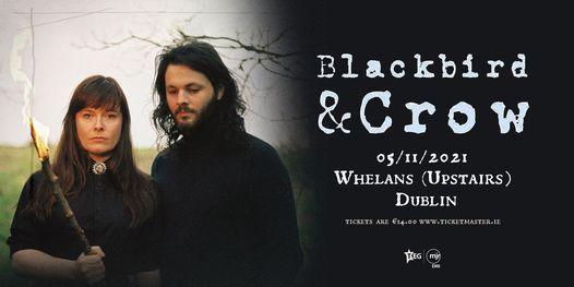 Blackbird & Crow at Whelans (upstairs) | Dublin, 5 November | Event in Dublin | AllEvents.in