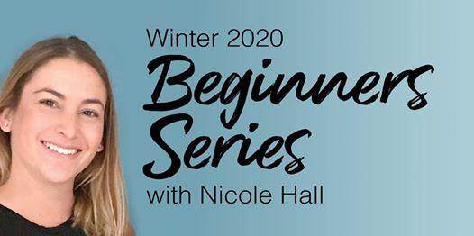 Beginners Series with Nicole Hall