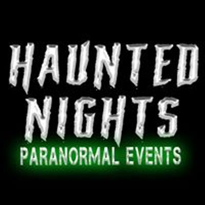 Haunted Nights Paranormal Events