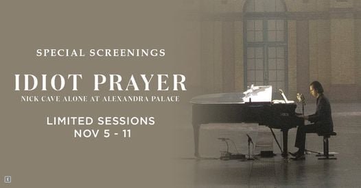 Idiot Prayer - Nick Cave Alone at Alexandra Palace, 5 November | Event in Newtown | AllEvents.in