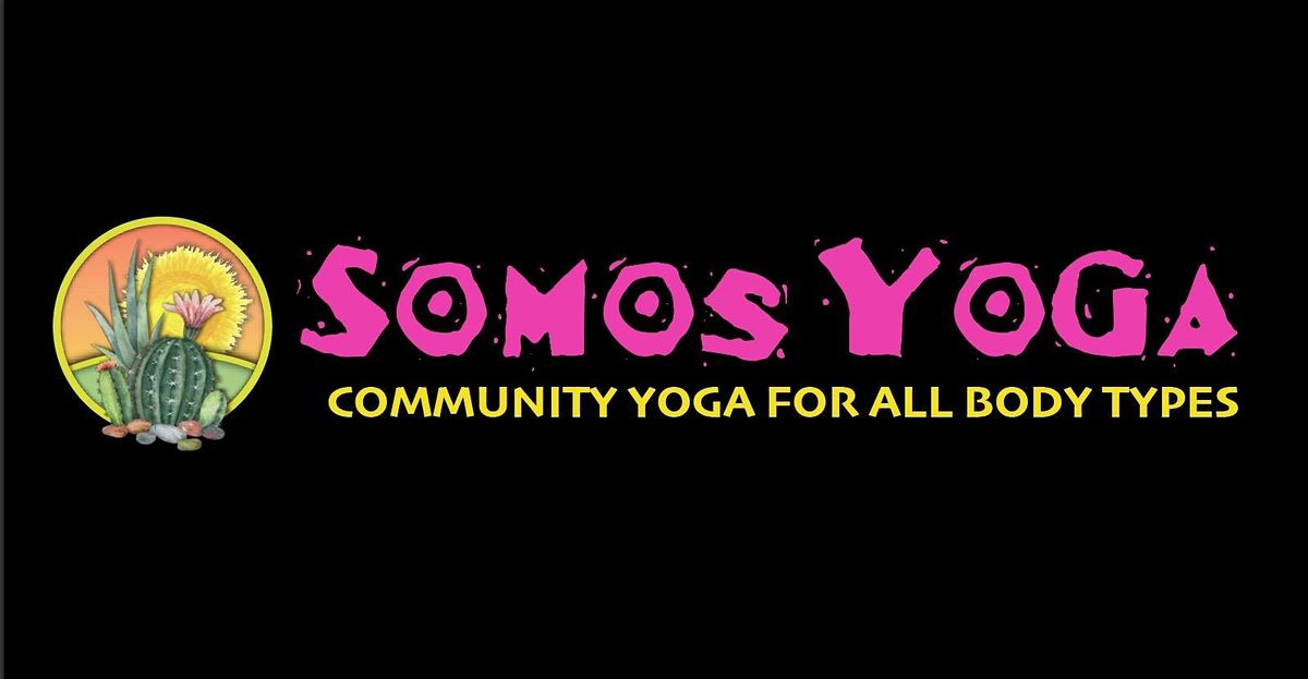 Somos Yoga Yoga For All Bodies On Allevents In Online Events