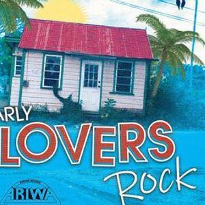 EARLY LOVERS ROCK