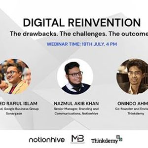 Digital Reinvention The drawbacks. The challenges. The outcomes