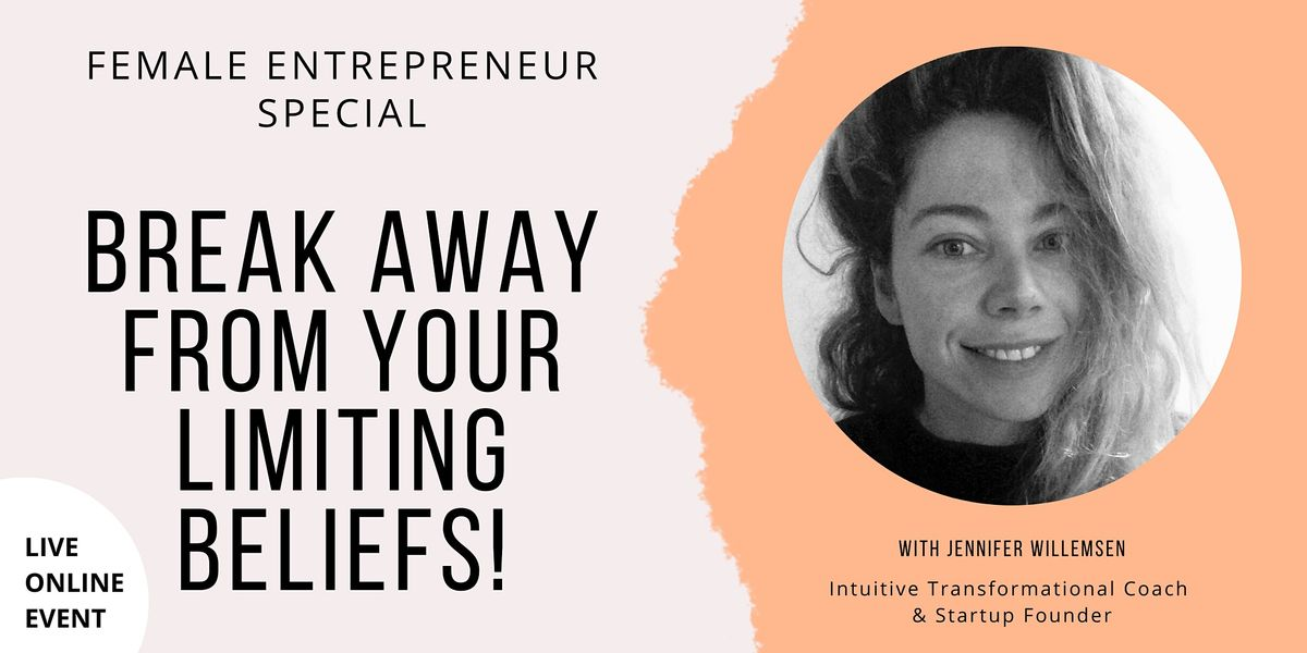 Female Entrepreneur Special: Break Away From Your Limiting Beliefs!   Event in Thunder Bay   AllEvents.in