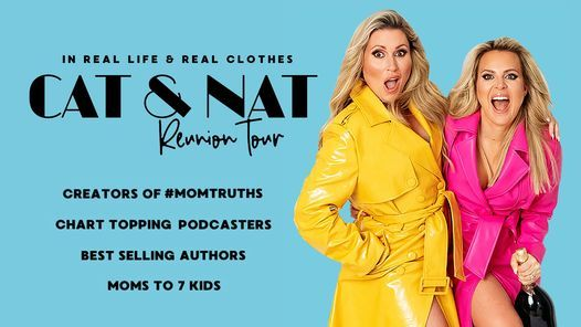 Cat & Nat Reunion Tour: In Real Life & Real Clothes   Event in Ridgefield   AllEvents.in