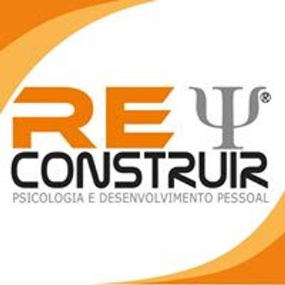 ReConstruir - Psicologia & Desenvolvimento Pessoal
