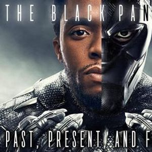 The Black Panther Past Present and Future Webinar
