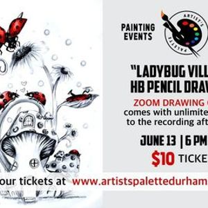 Ladybug Village - HB Pencil Drawing Zoom Drawing Class