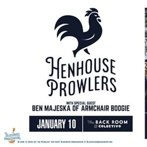 Henhouse Prowlers at The Back Room at Colectivo