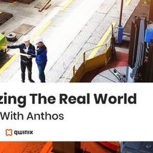 Digitizing the Real World  Edge AI with Anthos