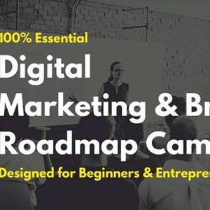100% Essential Digital Marketing & Branding Roadmap Camp