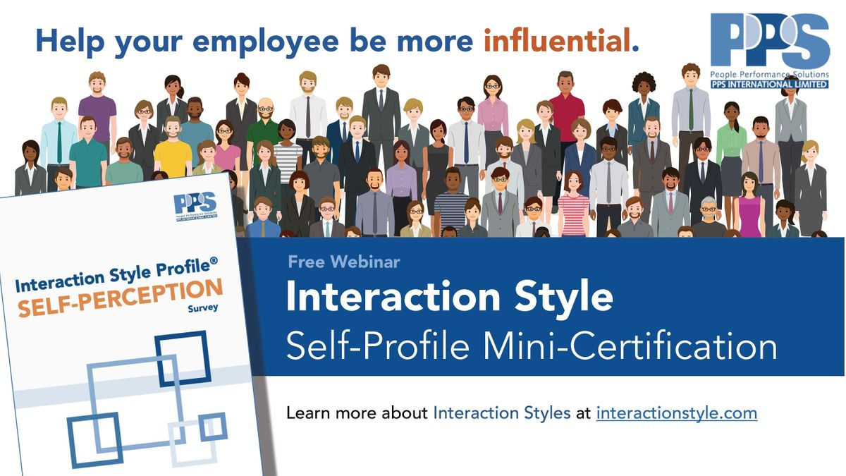 Interaction Style Self-Profile Mini-Certification Webinar | Online Event | AllEvents.in