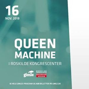 Queen Machine i Roskilde Kongrescenter - Udsolgt