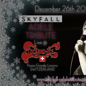 Skyfall Adele Tribute at Locarno On Ice