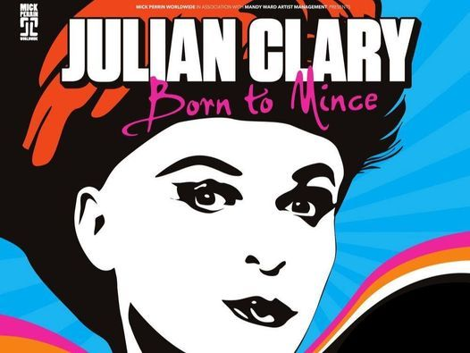 Julian Clary – Born to Mince, 19 March | Event in Worthing | AllEvents.in