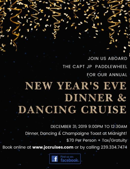 New Years Eve Champagne Toast & Dinner Cruise!, J.C. Cruises/ CAPT. J.P., Fort Myers, 31 ...