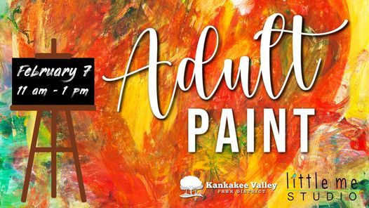 Adult Paint with Little Me Studio, 7 February | Event in Kankakee | AllEvents.in
