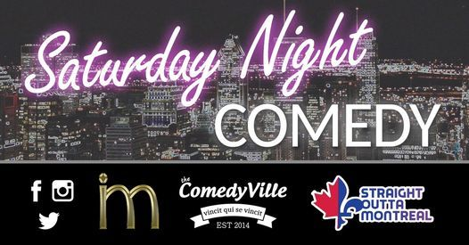 Saturday Night Stand-up Comedy (Montreal Comedy Show), 20 February | Event in Montreal | AllEvents.in