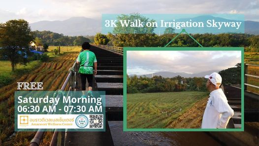 3K Walk on Irrigation Skyway, 17 April | Event in Chiang Mai | AllEvents.in