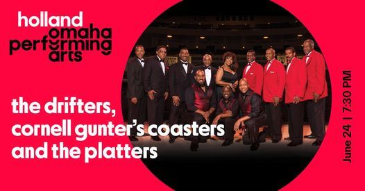 The Drifters, Cornell Gunter's Coasters and The Platters, 24 June   Event in La Vista   AllEvents.in
