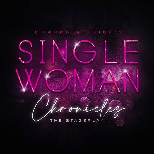 Single Woman Chronicles, The Stage Play, 23 October | Event in Merrillville | AllEvents.in