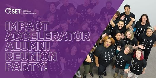 Impact Accelerator Alumni Reunion Party at ReSET (Social Enterprise