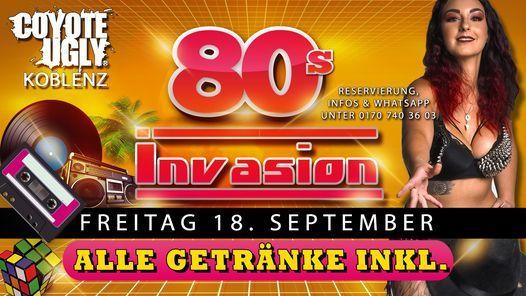80s only - alle Getrnke inkl. im Coyote Ugly Koblenz