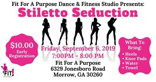 Stiletto Seduction at Fit For A Purpose Dance and Fitness