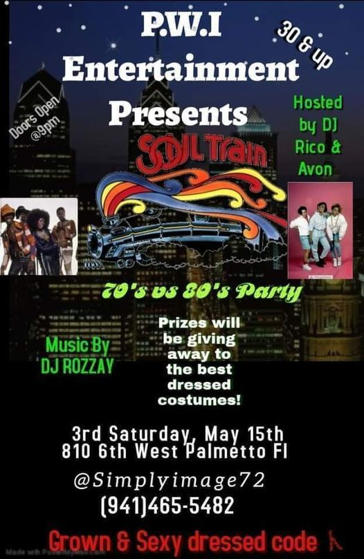(3rd) Saturday's are Back Grown&Sexy 70's vs 80's Soul Train, 15 May | Event in Palmetto | AllEvents.in