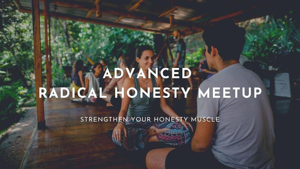 Advanced Radical Honesty Meetup Online | Online Event | AllEvents.in