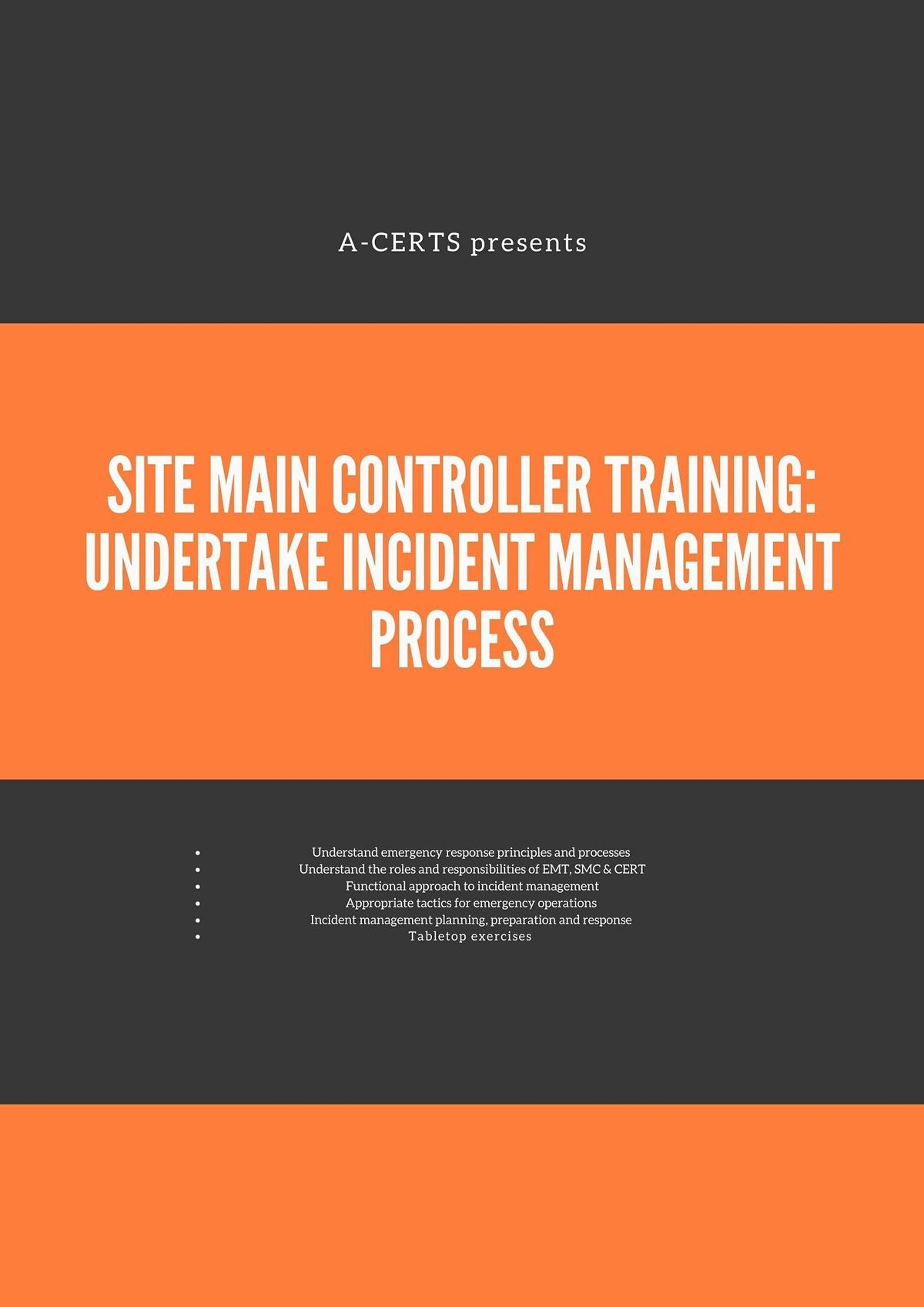 SMC Training: Undertake Incident Management Process (1 Day) Run 43, 10 November | Event in Singapore | AllEvents.in