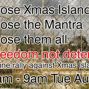 Online Rally Close Xmas Island - Freedom Not Detention