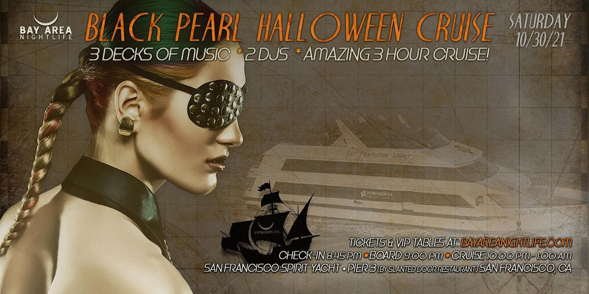 SF Halloween Party Cruise - Pier Pressure Black Pearl Yacht, 30 October | Event in San Francisco | AllEvents.in
