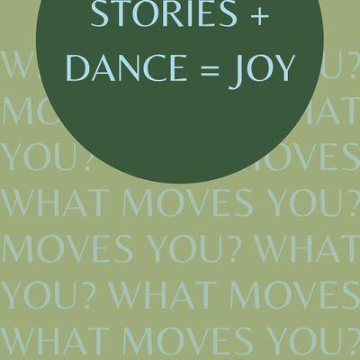 Stories  Dance  Joy