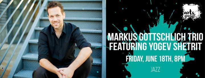 Markus Gottschlich Trio featuring Yogev Shetrit, 18 June | Event in Delray Beach | AllEvents.in