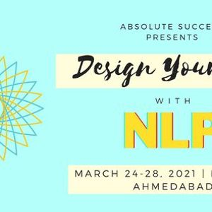 Design Your Life with NLP by Mayank Akhani  Absolute Success