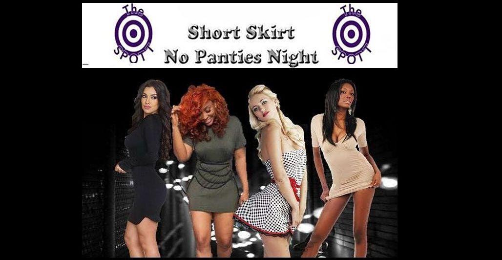 Short Skirt No Panties Night at The SPOTT!, 20 November | Event in Kansas City | AllEvents.in