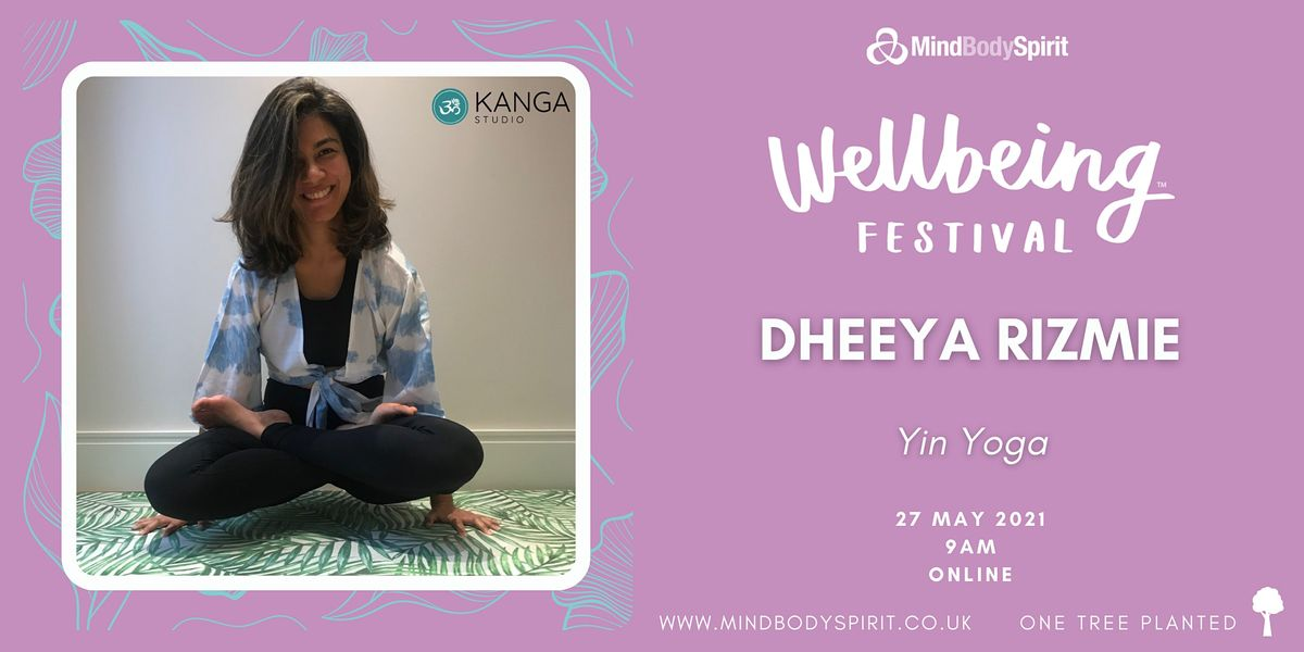 Dheeya Rizmie - Yin Yoga, 27 May | Online Event | AllEvents.in