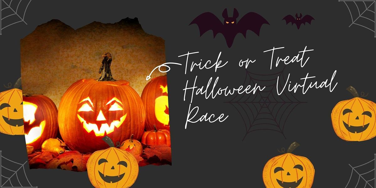 Trick or Treat Halloween Virtual Race, 31 October   Online Event   AllEvents.in
