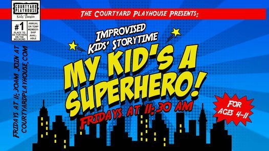 Improvised Kids' Storytime: My Kid's a Superhero, 29 October | Event in Dubai | AllEvents.in